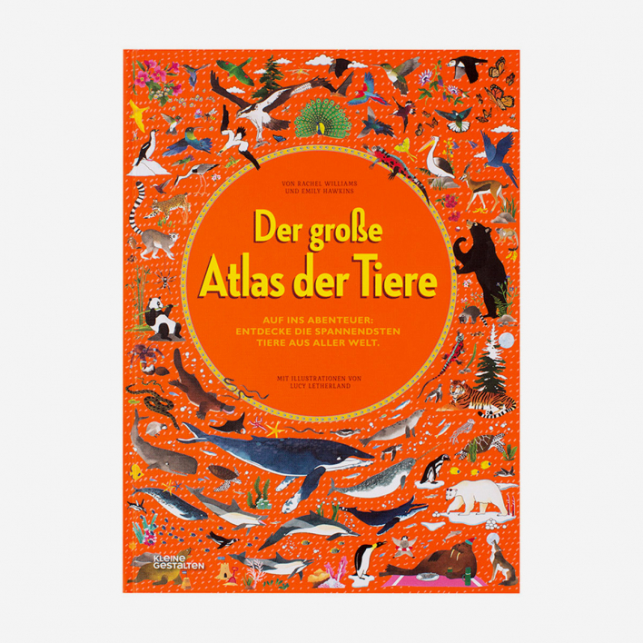Gestalten Der große Atlas der Tiere