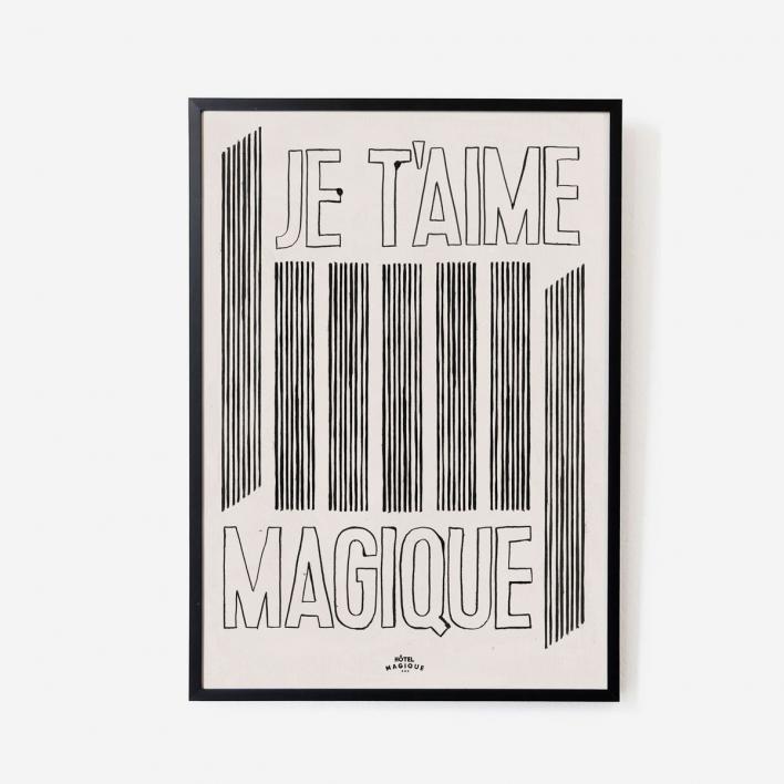 Hôtel Magique Je t'aime Magique Print - A3 White frame White frame
