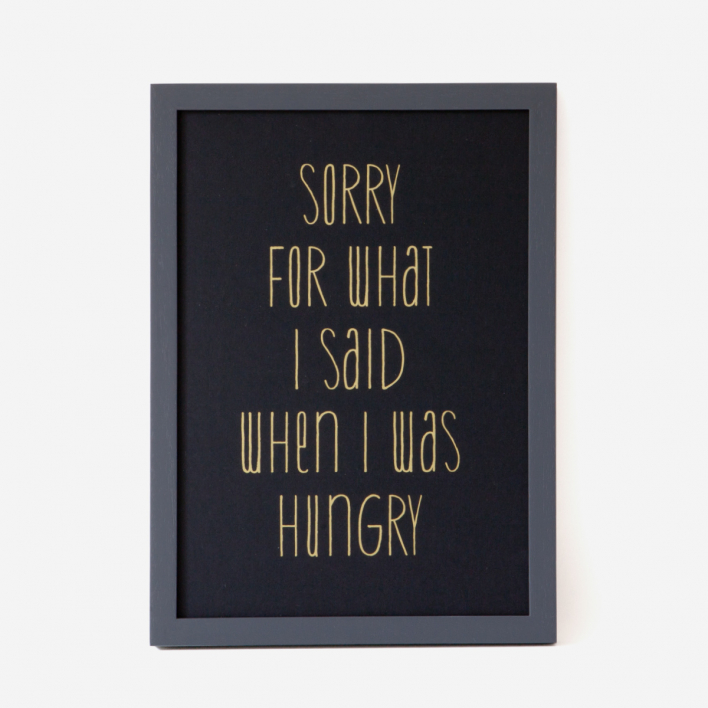 Bon Matin Sorry For What I Said... gold Silkscreen Print Black frame Black frame