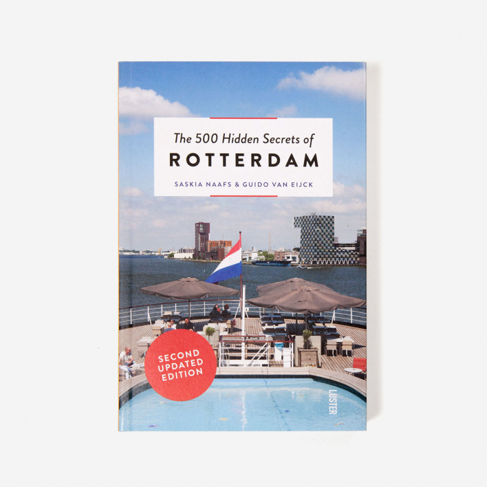 Luster Publishing The 500 Hidden Secrets Of Rotterdam
