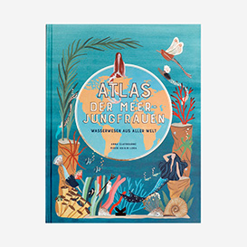 Atlas der Meerjungfrauen. Kinderbuch ab 8 Jahren>     </noscript> </div>          <div class=