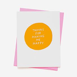 Thanks For Making Me Happy Grußkarte>     </noscript> </div>          <div class=