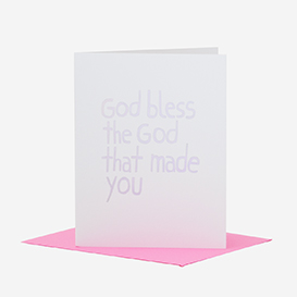 God Bless The God That Made You Grußkarte>     </noscript> </div>          <div class=