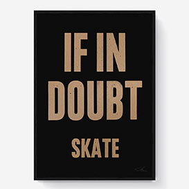 If in Doubt Skate Siebdruck - Black/Gold>     </noscript> </div>          <div class=