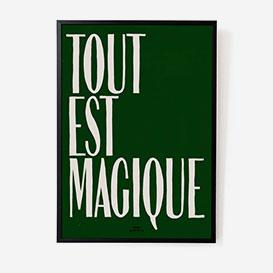 Tout est Magique Green Print - A3>     </noscript> </div>          <div class=