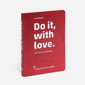 Do it, with love. 100 Creative Essentials. Buch & Notizbuch>     </noscript> </div>          <div class=