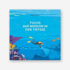 Fuchs auf Mission in der Tiefsee. Kinderbuch>     </noscript> </div>          <div class=