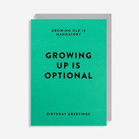 Growing Up is Optional Birthday Grußkarte>     </noscript> </div>          <div class=