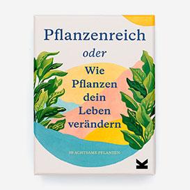 Pflanzenreich oder Wie Pflanzen dein Leben verändern. Box with Cards>     </noscript> </div>          <div class=