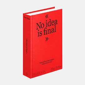 The Talks – No Idea Is Final: Quotes from the Creative Voices of our Time. Buch>     </noscript> </div>          <div class=