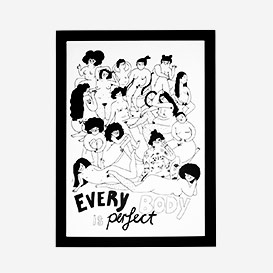 Every Body is Perfect Art Print>     </noscript> </div>          <div class=