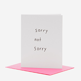 Sorry not sorry Greeting Card>     </noscript> </div>          <div class=