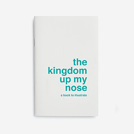 Kingdom up my Nose - A Book to Illustrate>     </noscript> </div>          <div class=