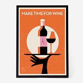 Make Time For Wine Art Print>     </noscript> </div>          <div class=