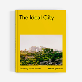 The Ideal City – Exploring Urban Futures. Buch>     </noscript> </div>          <div class=